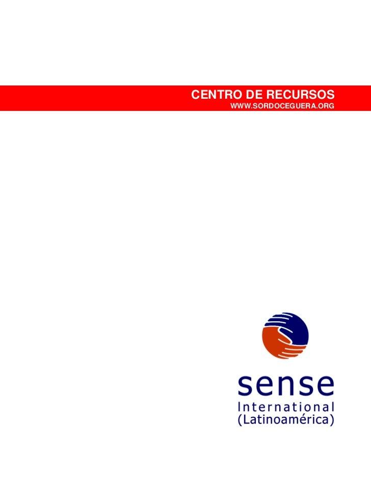 CENTRO DE RECURSOS                                                  WWW.SORDOCEGUERA.ORGEl presente documento es un archiv...