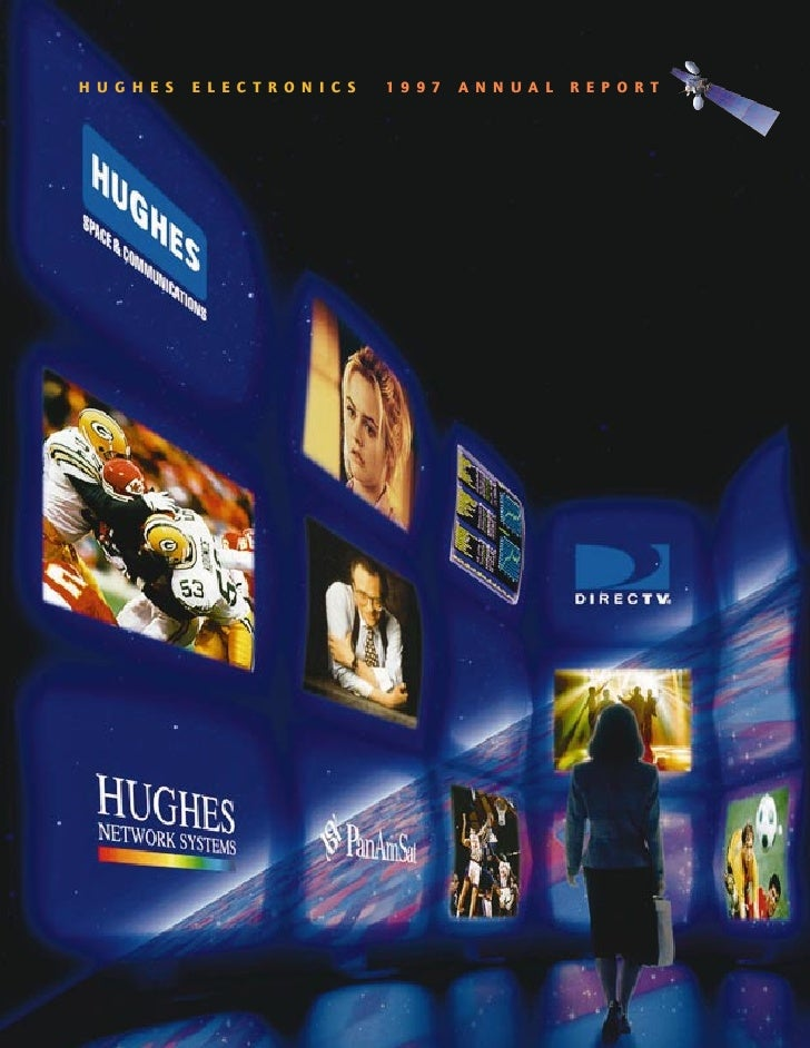 HUGHES   ELECTRONICS   1997   ANNUAL   REPORT
