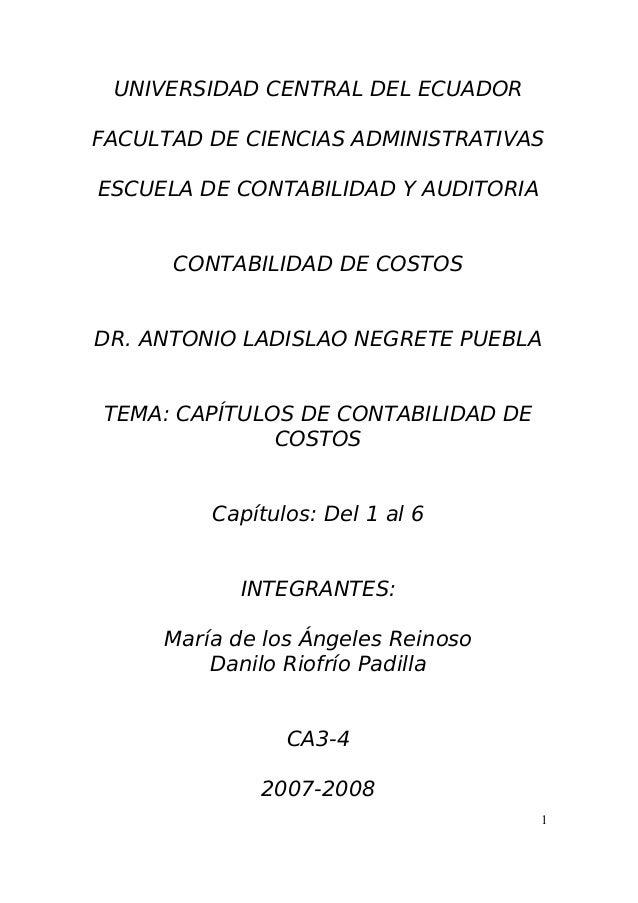 UNIVERSIDAD CENTRAL DEL ECUADOR FACULTAD DE CIENCIAS ADMINISTRATIVAS ESCUELA DE CONTABILIDAD Y AUDITORIA CONTABILIDAD DE C...