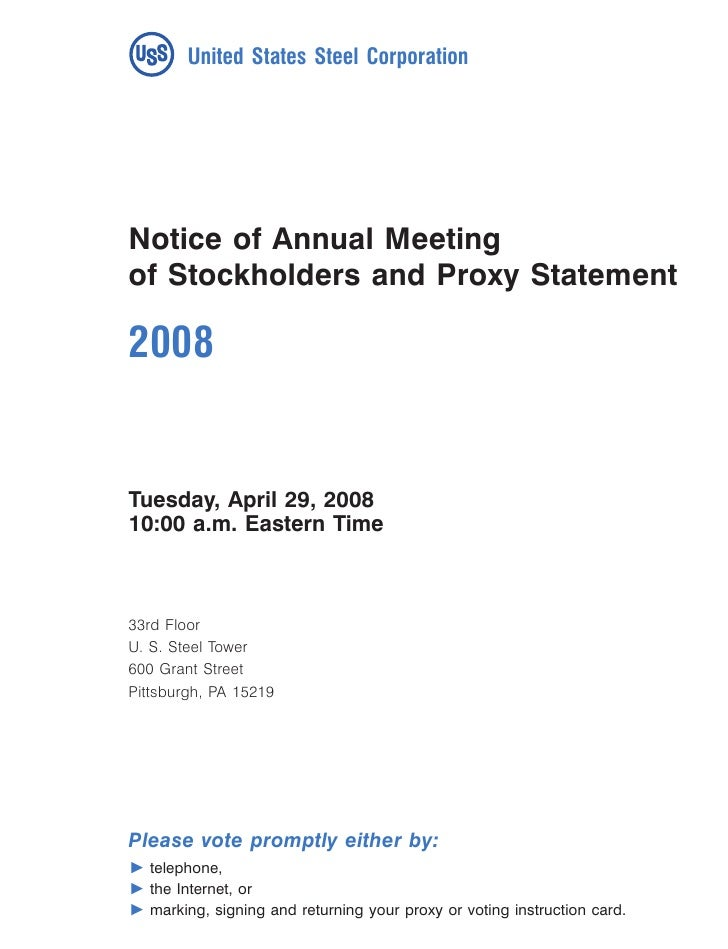 United States Steel Corporation 15MAY200712101883           Notice of Annual Meeting       of Stockholders and Proxy State...