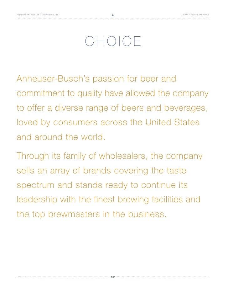 4 ANHEUSER-BUSCH COMPANIES, INC.              2007 ANNUAL REPORT                                      CHOICE  Anheuser-Bus...