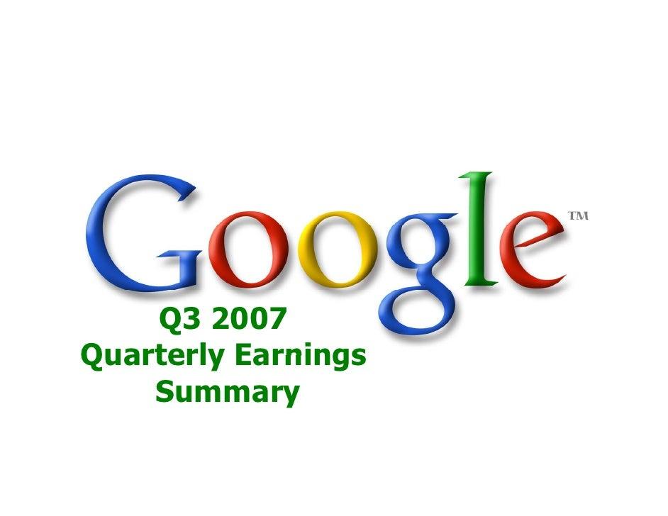 Q3 2007 Quarterly Earnings     Summary