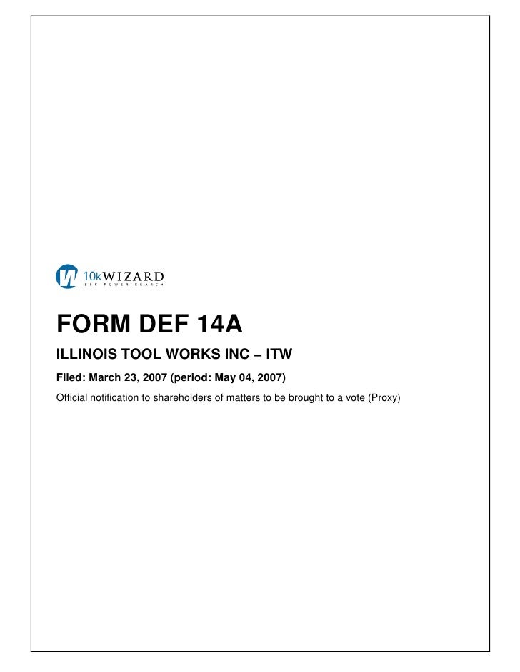 FORM DEF 14A ILLINOIS TOOL WORKS INC − ITW Filed: March 23, 2007 (period: May 04, 2007) Official notification to sharehold...