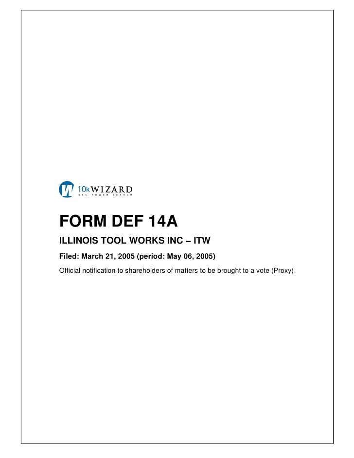 FORM DEF 14A ILLINOIS TOOL WORKS INC − ITW Filed: March 21, 2005 (period: May 06, 2005) Official notification to sharehold...