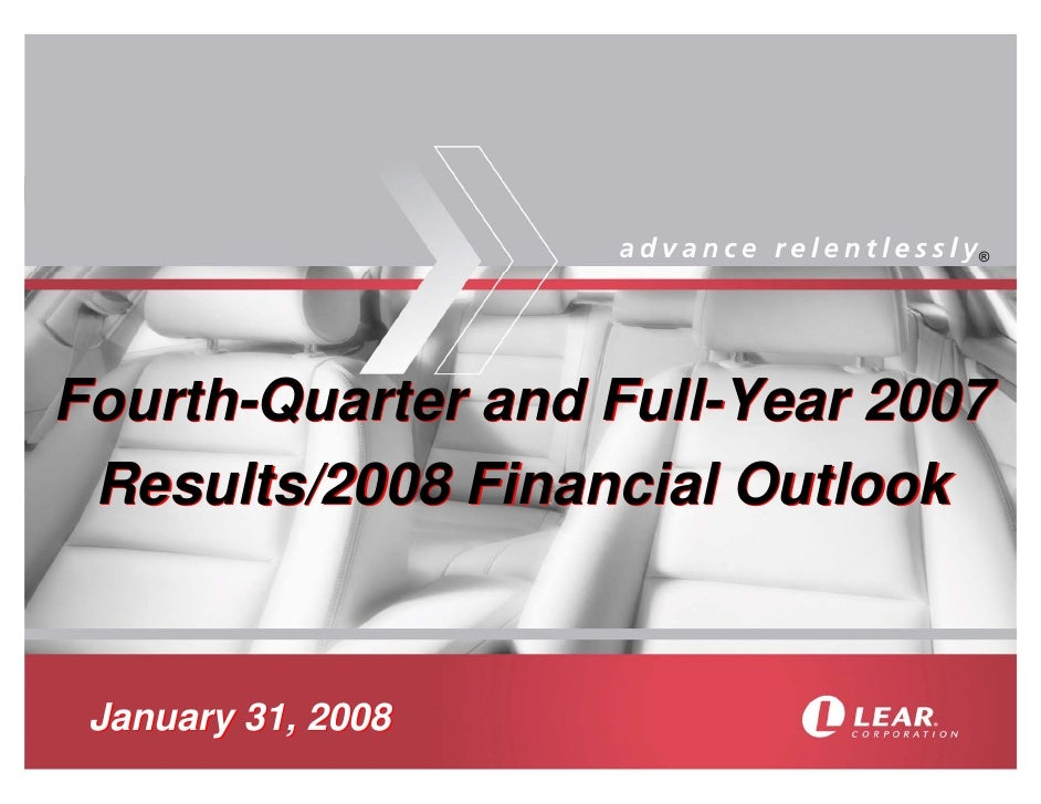 ®     Fourth-Quarter and Full-Year 2007  Results/2008 Financial Outlook    January 31, 2008