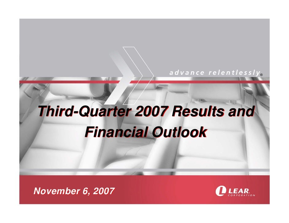 ®     Third-Quarter 2007 Results and        Financial Outlook   November 6, 2007