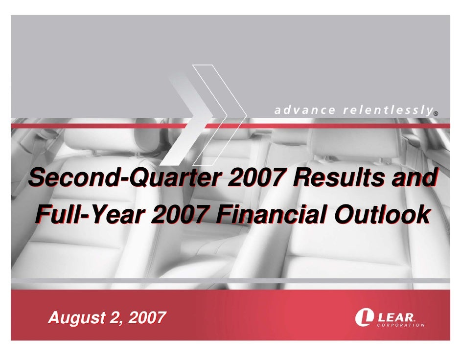 ®     Second-Quarter 2007 Results and Full-Year 2007 Financial Outlook    August 2, 2007