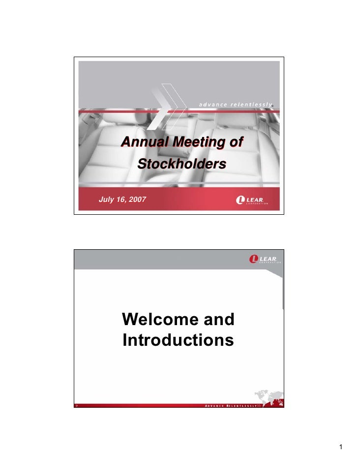 ®              Annual Meeting of               Stockholders      July 16, 2007               Welcome and           Introdu...
