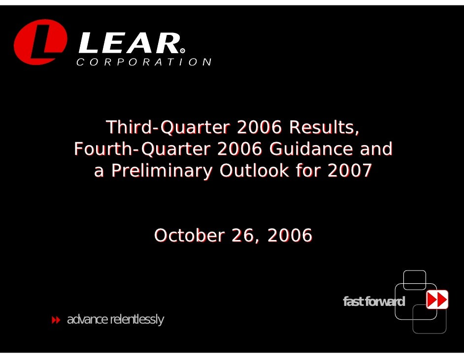 R         Third-Quarter 2006 Results,  Fourth-Quarter 2006 Guidance and    a Preliminary Outlook for 2007                 ...