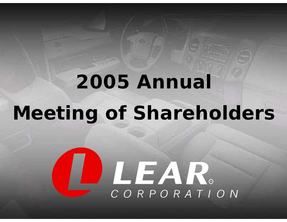 2005 Annual Meeting of Shareholders                    R