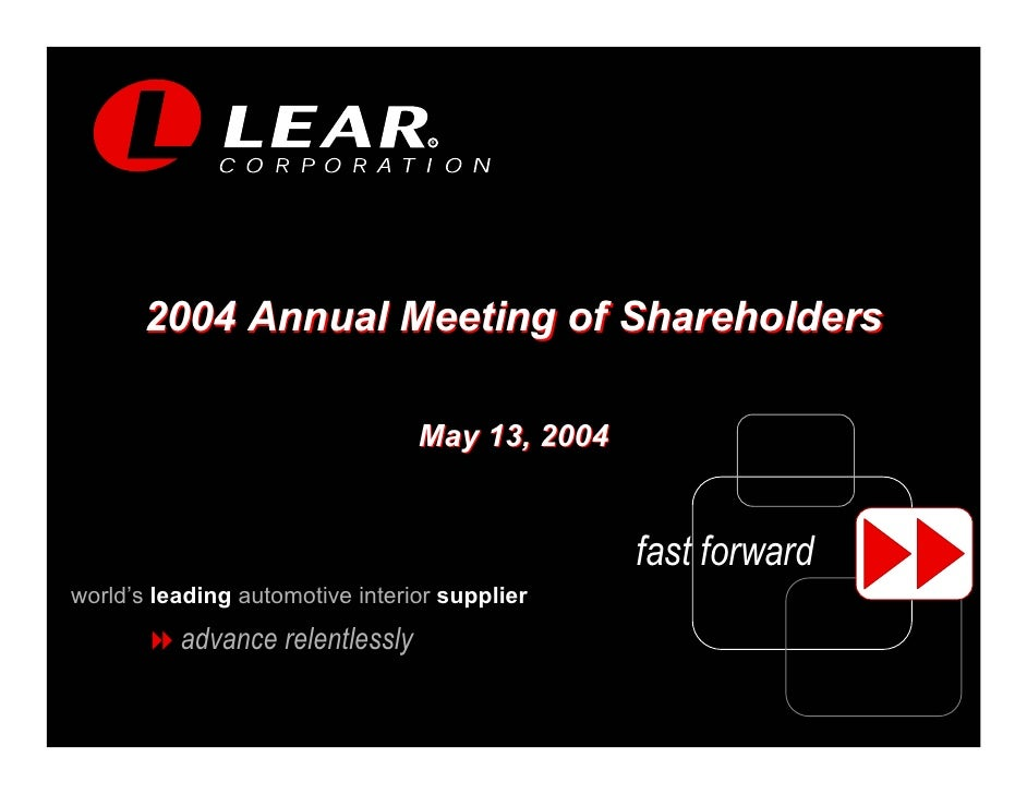 R            2004 Annual Meeting of Shareholders                                   May 13, 2004                           ...
