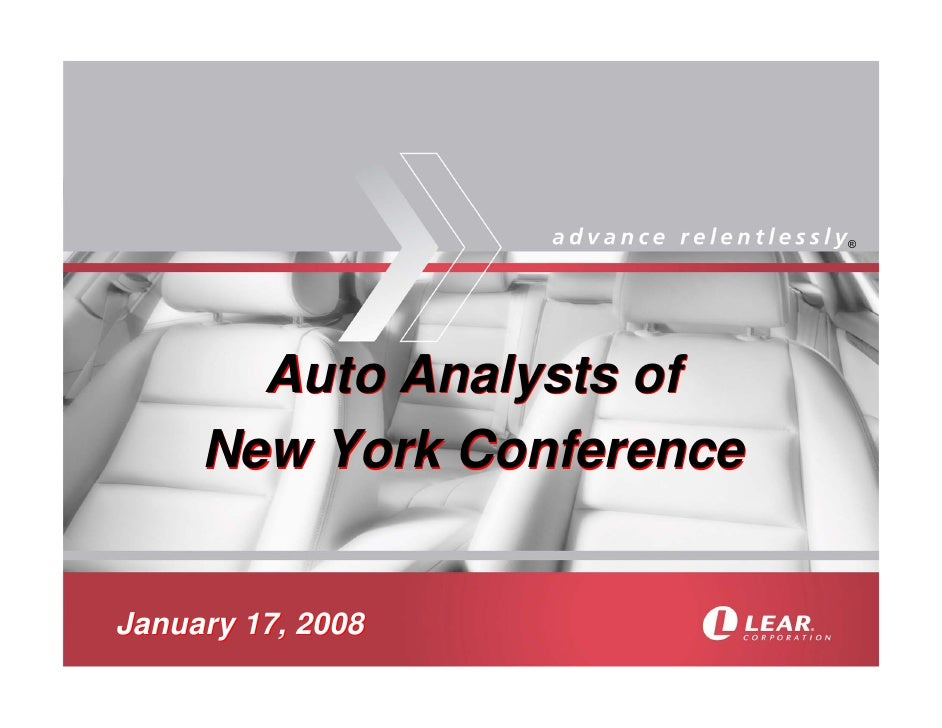 ®            Auto Analysts of      New York Conference   January 17, 2008