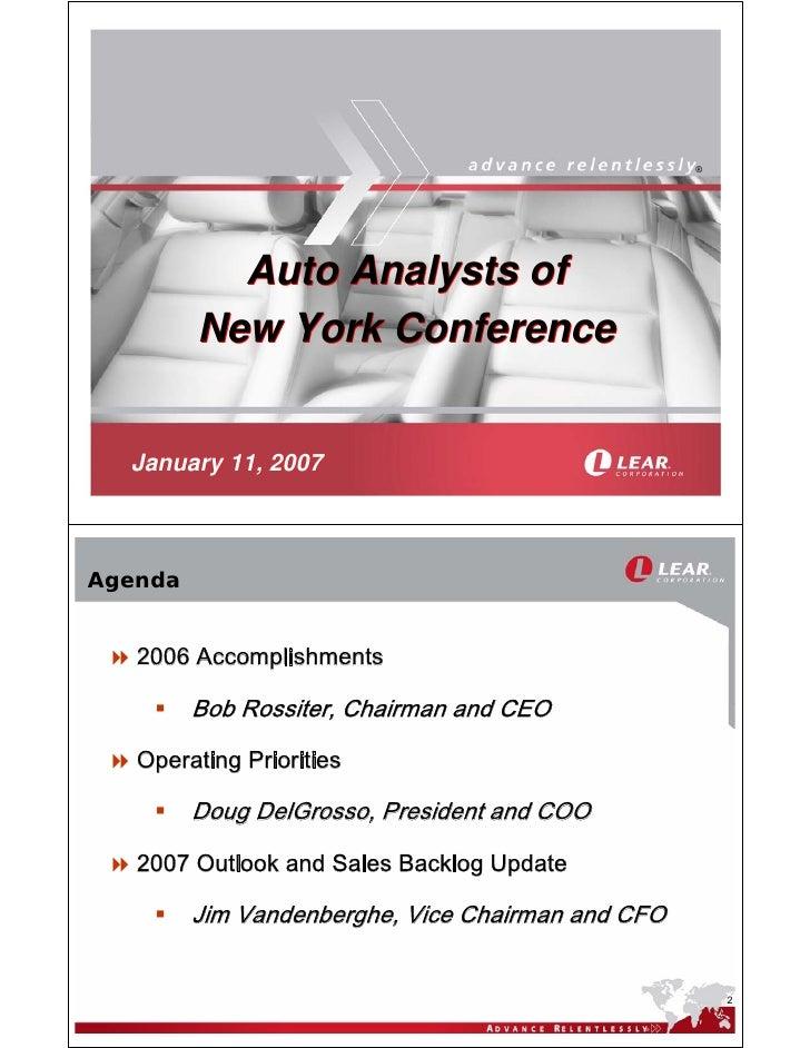 ®                Auto Analysts of          New York Conference     January 11, 2007    Agenda      2006 Accomplishments   ...