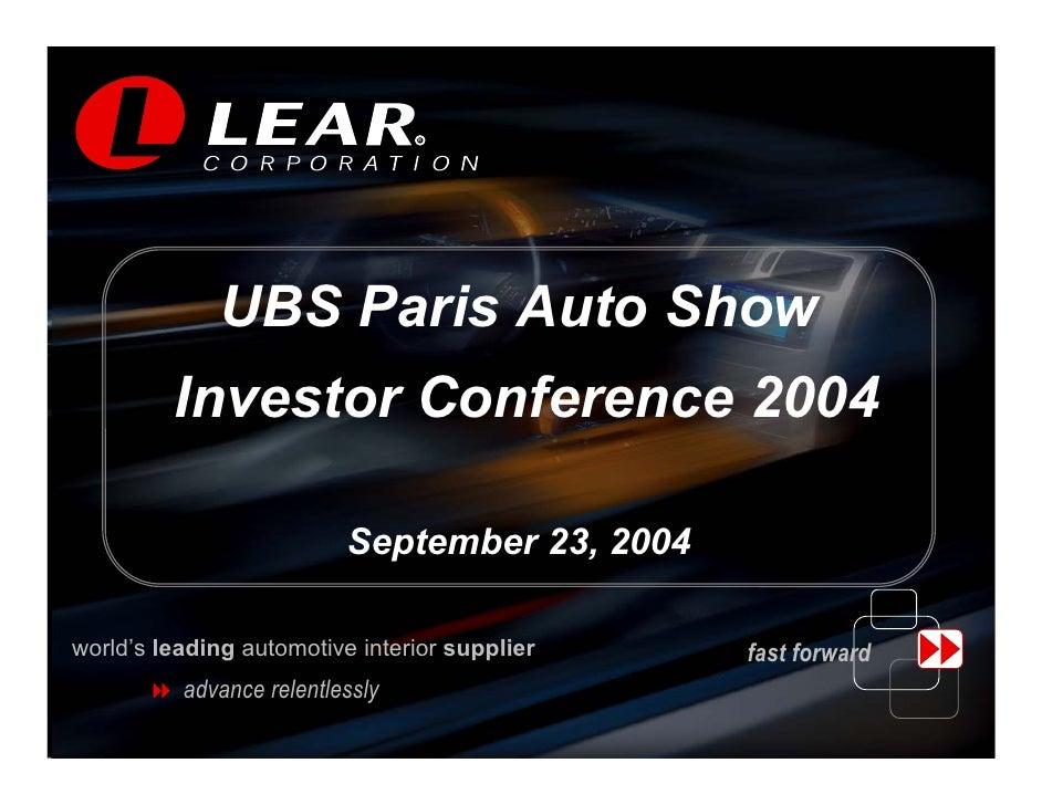 R                                   R                   UBS Paris Auto Show          Investor Conference 2004             ...