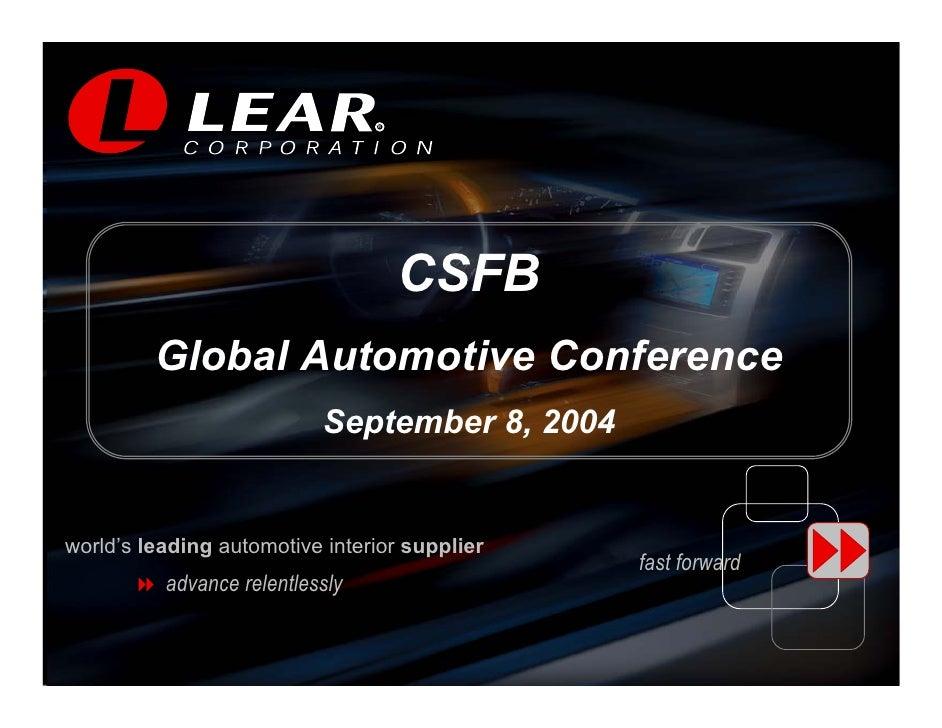 R                                    R                                          CSFB          Global Automotive Conference...