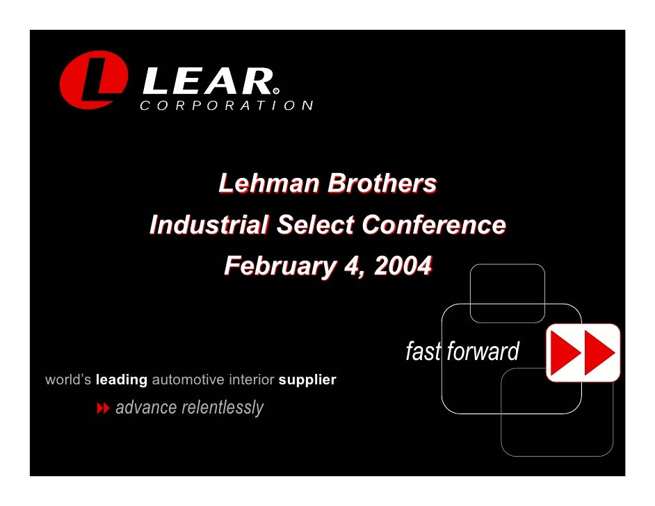 R                               Lehman Brothers                Industrial Select Conference                           Febr...
