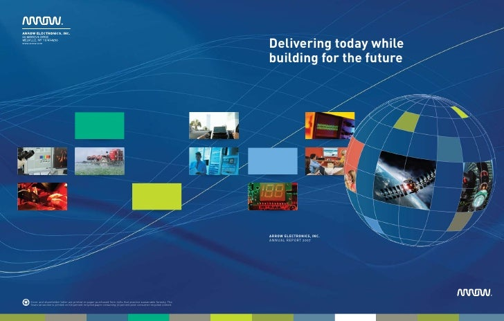 Delivering today while building for the future     arrow electronics, inc. annual report 2007                             ...