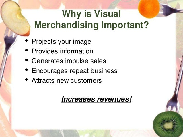 A visual merchandiser oversees and coordinates the display exhibits in all parts of a retail store. You decide the theme and feel of a store, then evoke that environment through visual displays.