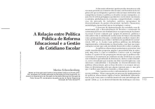 Em Aberto, Brasília, v. 17, n. 72, p. 113-124, fev./jun. 2000.  113  A Relação entre Política  Pública de Reforma  Educaci...
