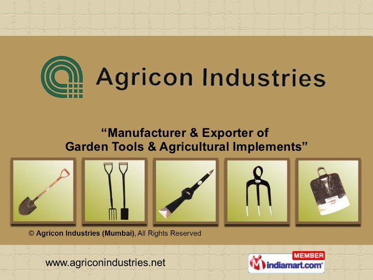 """ Manufacturer & Exporter of  Garden Tools & Agricultural Implements"""