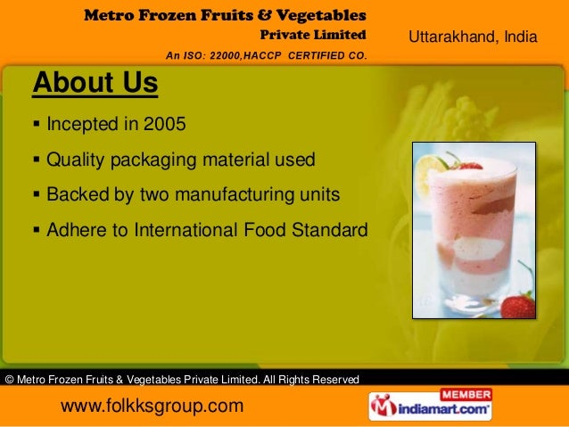Uttarakhand, India     About Us      Incepted in 2005      Quality packaging material used      Backed by two manufactu...