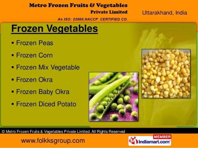 Uttarakhand, India     Frozen Vegetables      Frozen Peas      Frozen Corn      Frozen Mix Vegetable      Frozen Okra ...