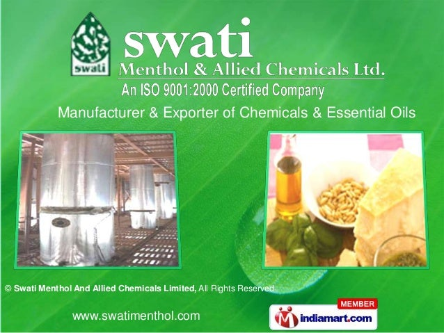 Manufacturer & Exporter of Chemicals & Essential Oils© Swati Menthol And Allied Chemicals Limited, All Rights Reserved    ...