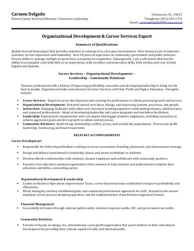 Carmen Delgado Greenacres, FL 33415 Proven Career Services  Educator   Executive Leadership Telephone: (561) 676-1714 Emai...