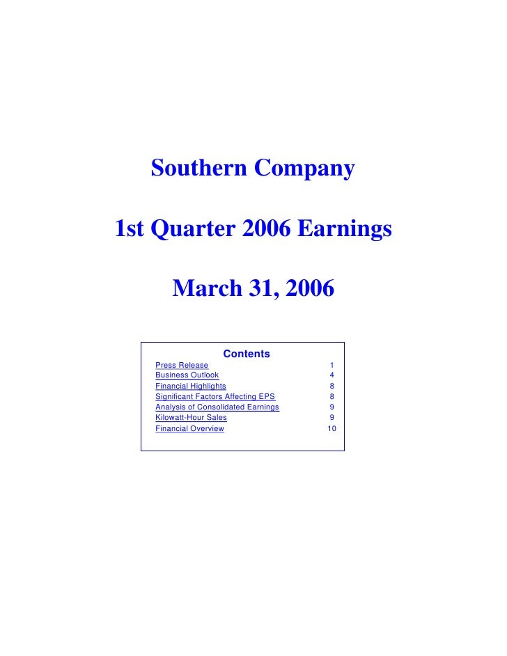 Southern Company  1st Quarter 2006 Earnings         March 31, 2006                       Contents    Press Release        ...