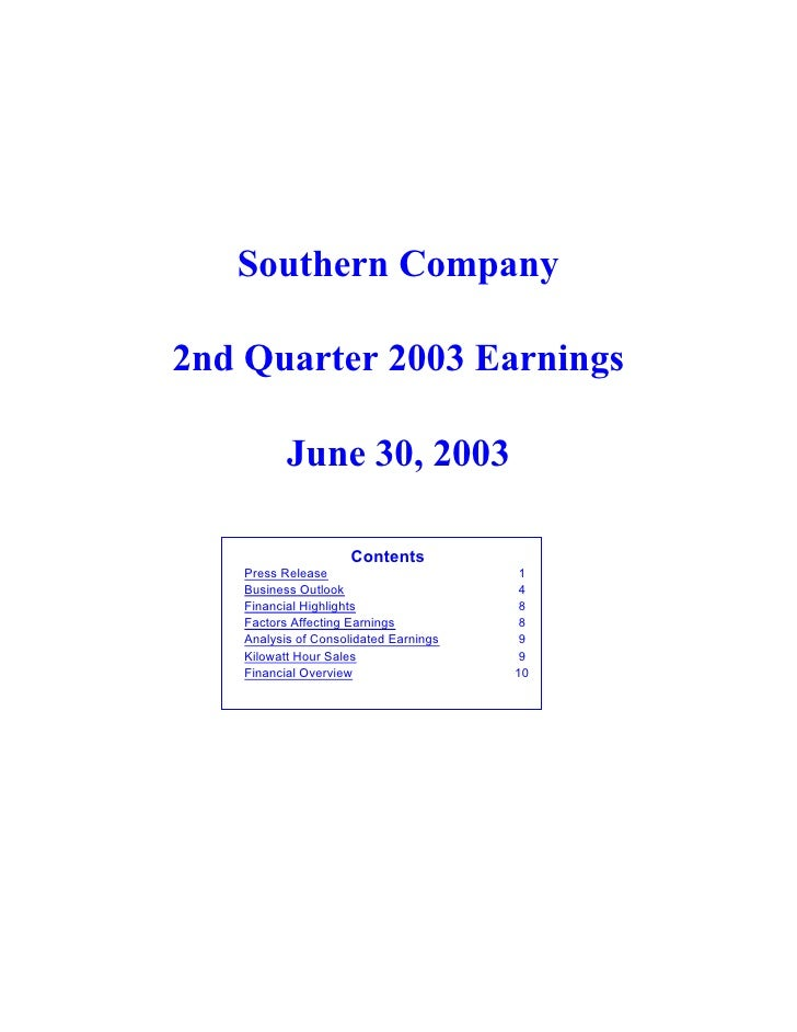 Southern Company  2nd Quarter 2003 Earnings            June 30, 2003                       Contents    Press Release      ...