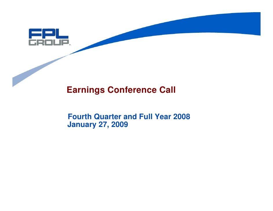 Earnings Conference Call  Fourth Quarter and Full Year 2008 January 27, 2009