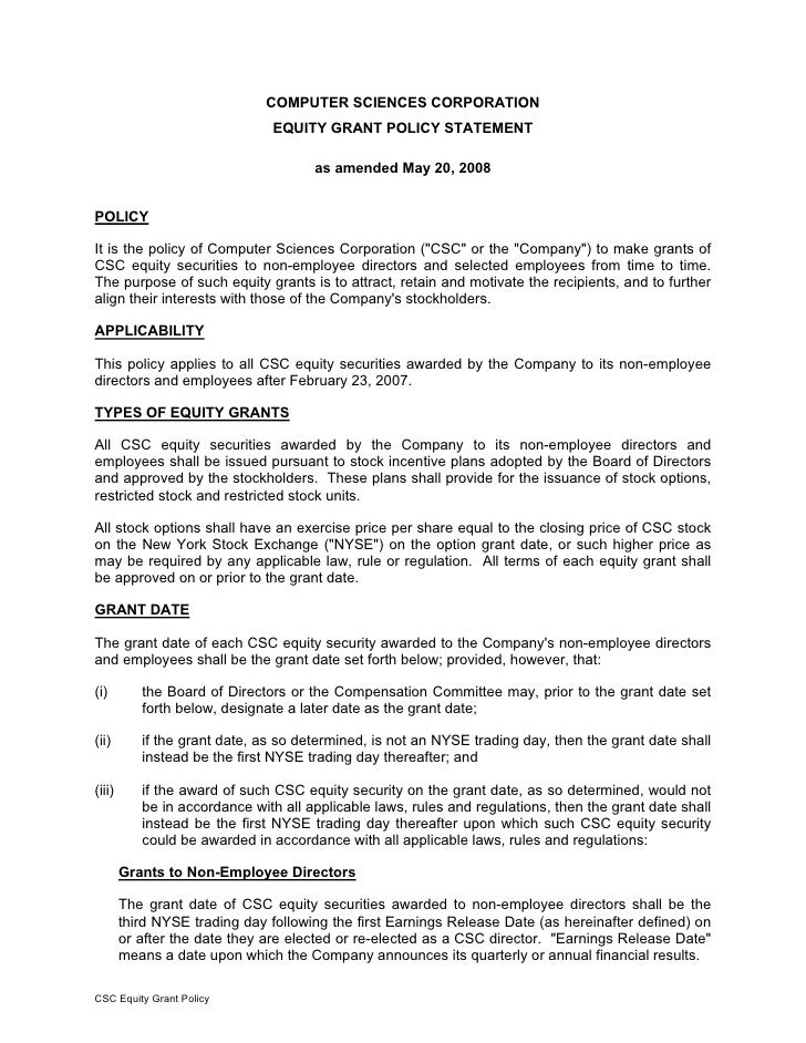 COMPUTER SCIENCES CORPORATION                                EQUITY GRANT POLICY STATEMENT                                ...