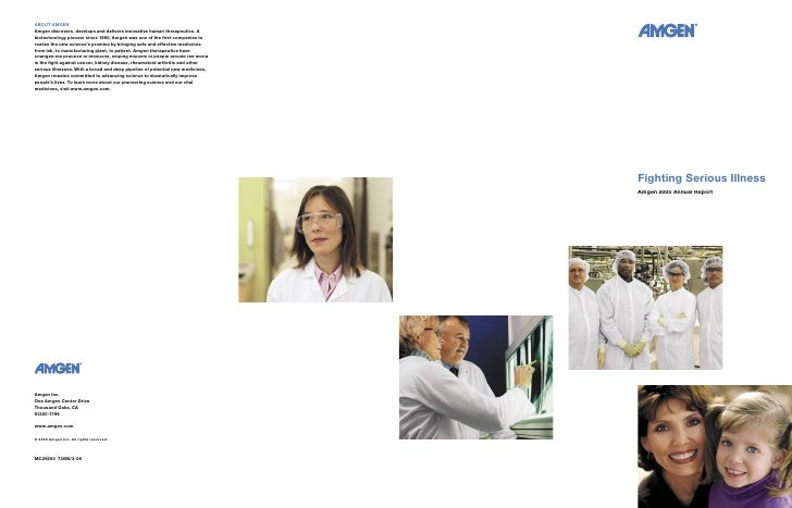Fighting Serious Illness Amgen 2005 Annual Report