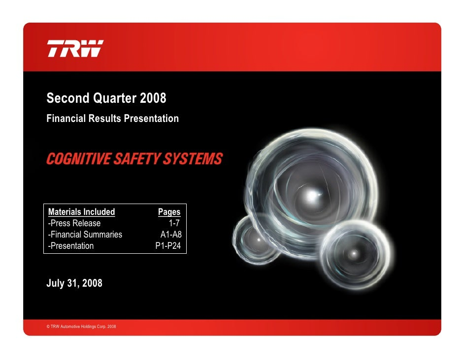Second Quarter 2008 Financial Results Presentation     Materials Included                      Pages -Press Release       ...
