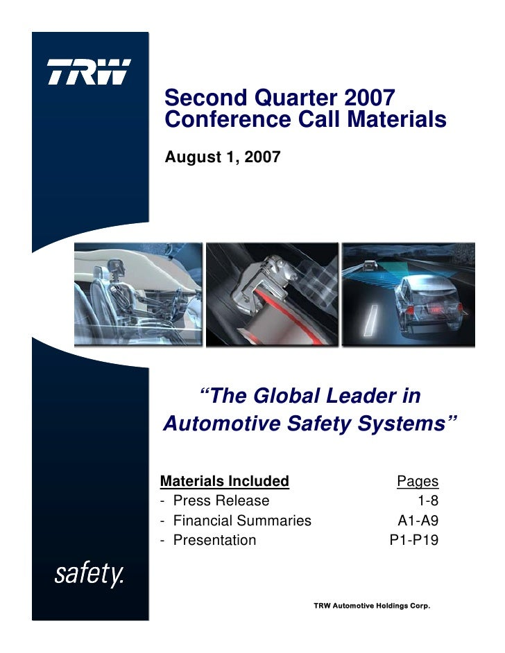 "Second Quarter 2007 Conference Call Materials August 1, 2007        ""The Global Leader in Automotive Safety Systems""  Mate..."