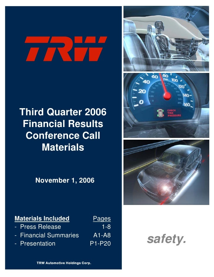 Third Quarter 2006   Financial Results   Conference Call       Materials         November 1, 2006     Materials Included  ...