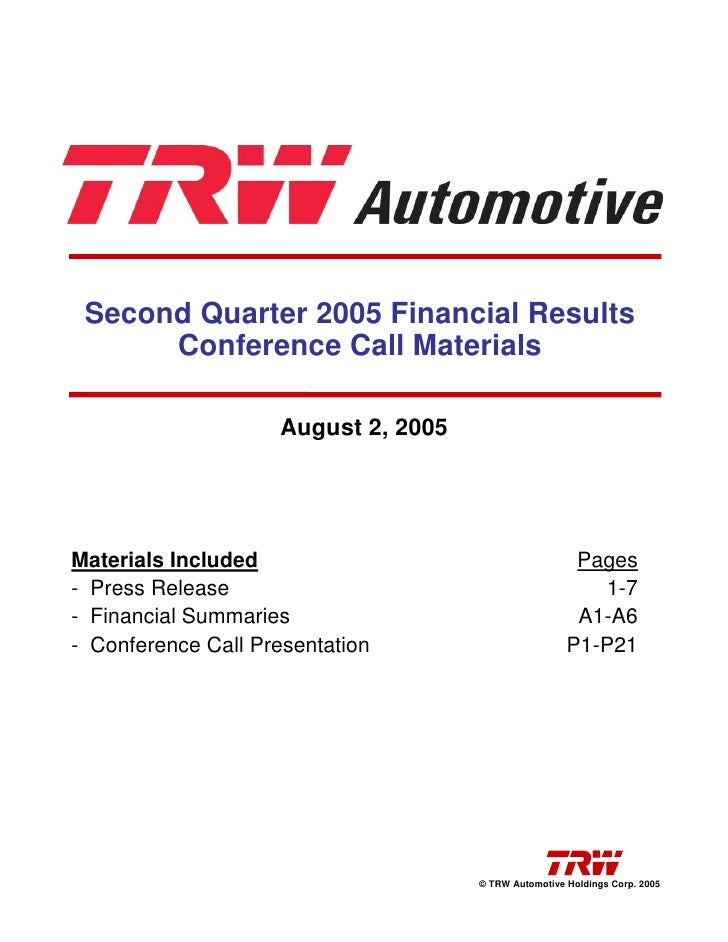 Second Quarter 2005 Financial Results       Conference Call Materials                      August 2, 2005     Materials In...
