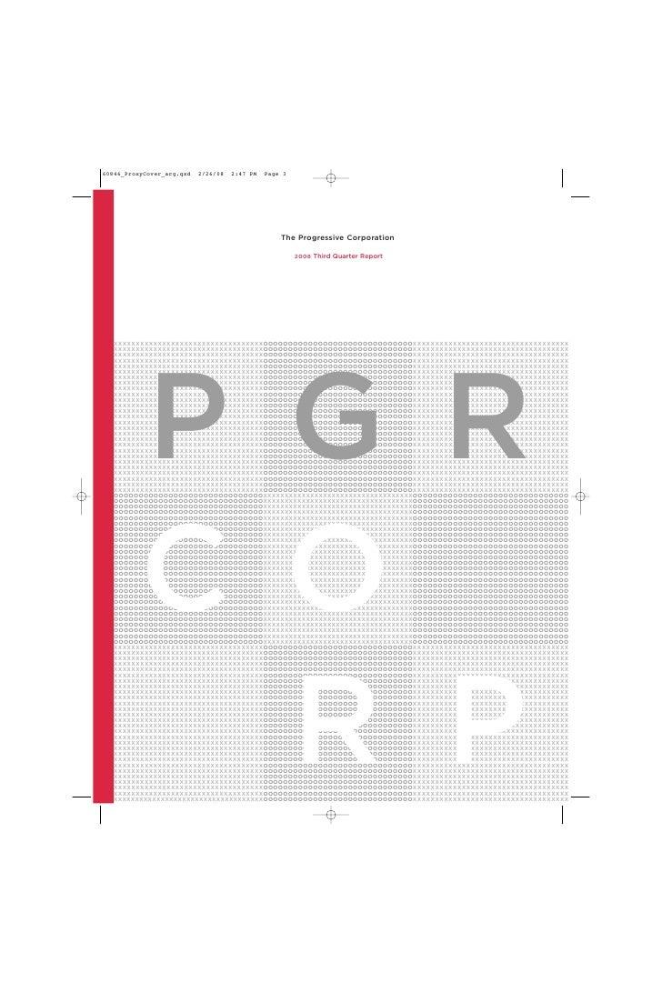 The Progressive Corporation                                         2008 Third Quarter Report     XXXXXXXXXXXXXXXXXXXXXXXX...