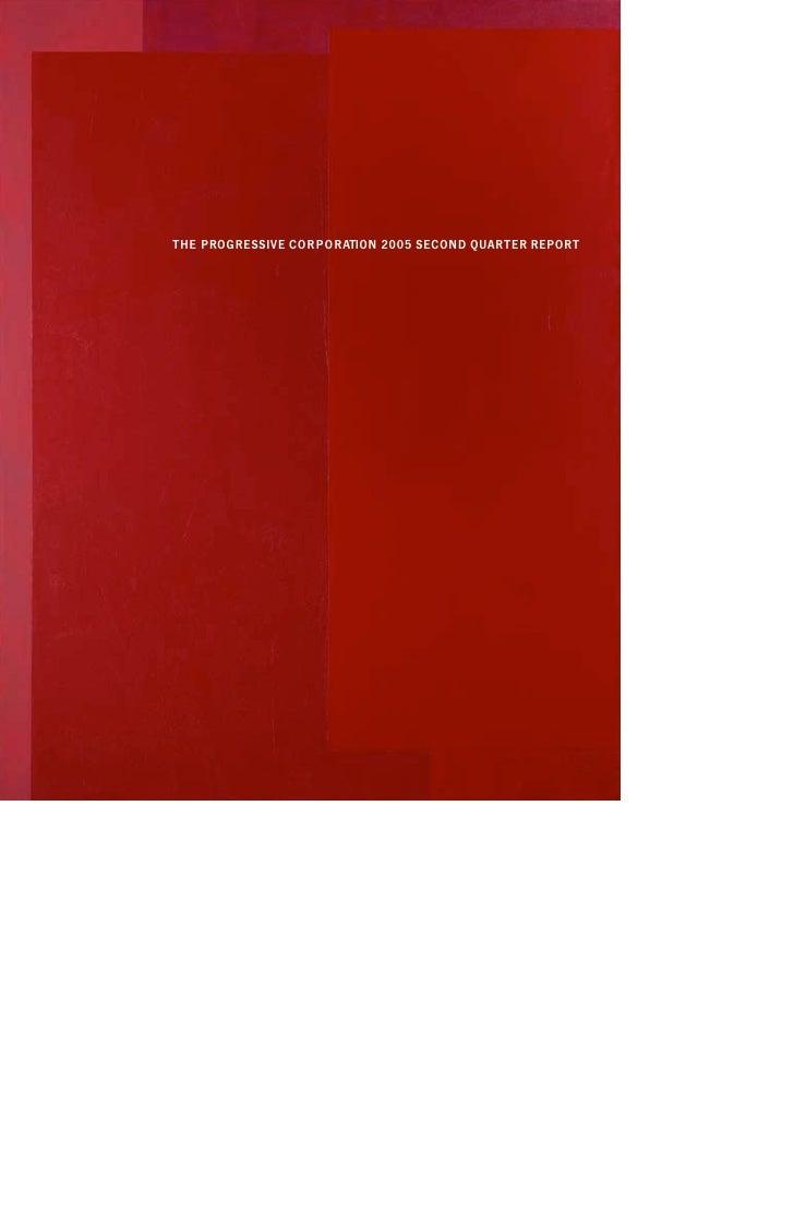 T H E P ROGRESSIVE CO R P O R ATION 2005 SECOND QUA RTER REPORT