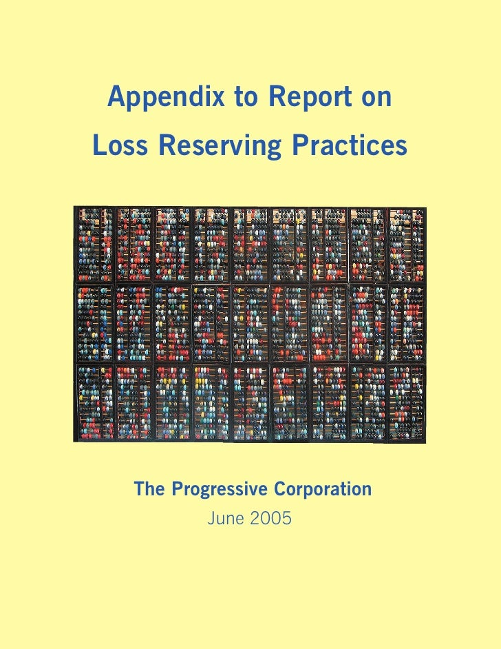 Appendix to Report on Loss Reserving Practices        The Progressive Corporation            June 2005