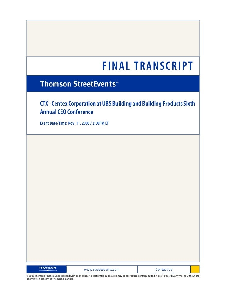 FINAL TRANSCRIPT              CTX - Centex Corporation at UBS Building and Building Products Sixth             Annual CEO ...