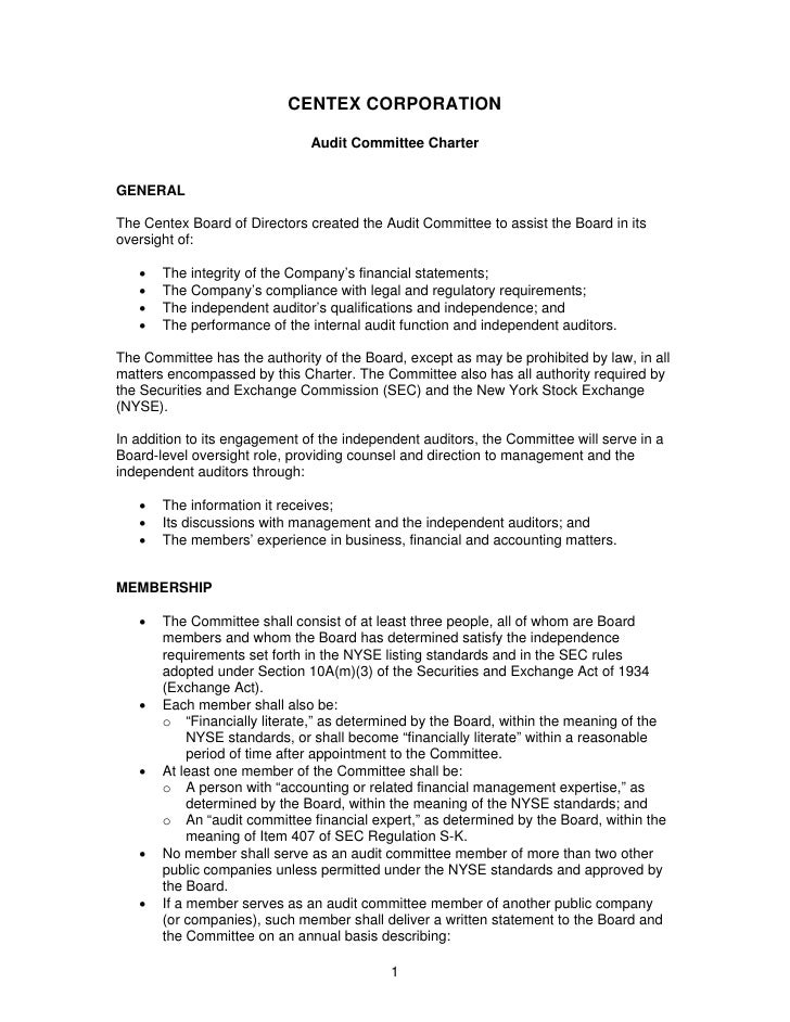 CENTEX CORPORATION                                 Audit Committee Charter   GENERAL  The Centex Board of Directors create...