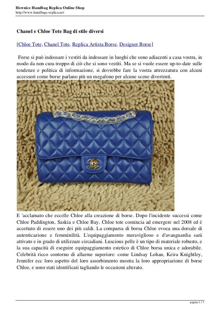Hownice Handbag Replica Online Shophttp://www.handbags-replica.netChanel e Chloe Tote Bag di stile diversi[Chloe Tote, Cha...