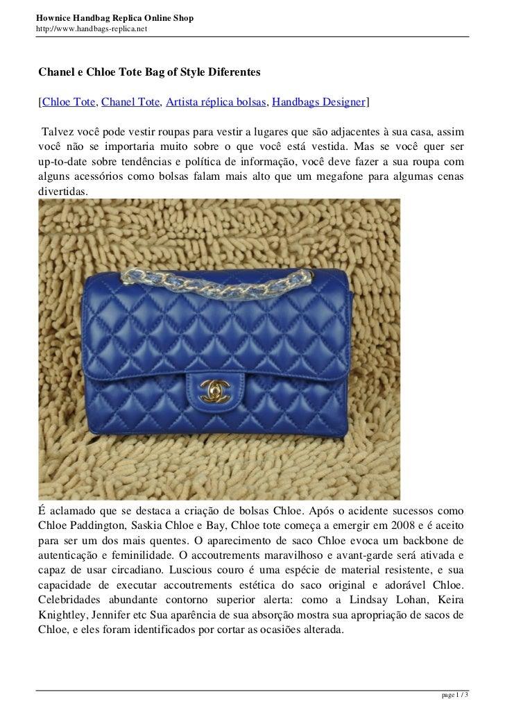 Hownice Handbag Replica Online Shophttp://www.handbags-replica.netChanel e Chloe Tote Bag of Style Diferentes[Chloe Tote, ...