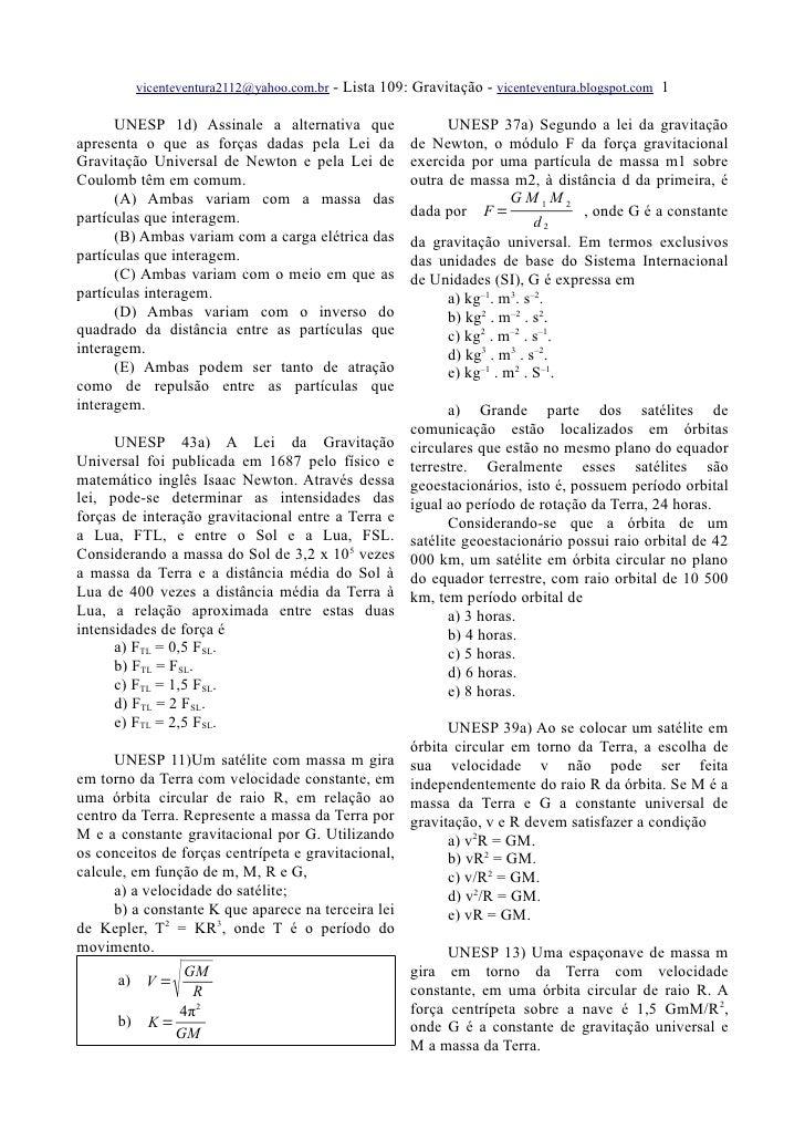 vicenteventura2112@yahoo.com.br   - Lista 109: Gravitação - vicenteventura.blogspot.com 1        UNESP 1d) Assinale a alte...