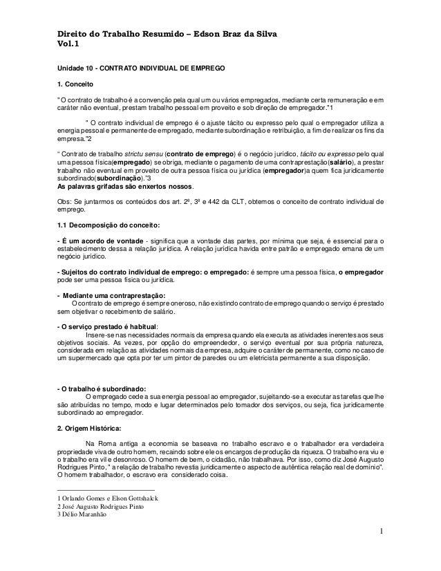 """1 Unidade 10 - CONTRATO INDIVIDUAL DE EMPREGO 1. Conceito """" O contrato de trabalho é a convenção pela qual um ou vários em..."""