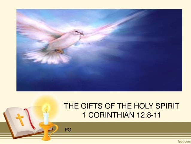 THE GIFTS OF THE HOLY SPIRIT    1 CORINTHIAN 12:8-11PG