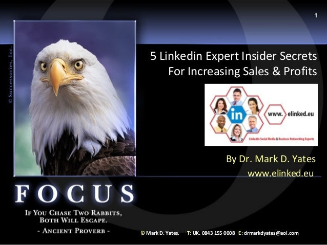 1   5 Linkedin Expert Insider Secrets       For Increasing Sales & Profits                                  By Dr. Mark D....