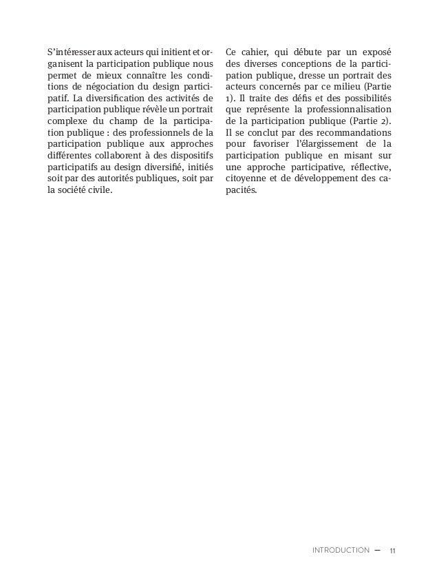 14 PROFESSIONNALISATION DE LA PARTICIPATION PUBLIQUE Sène, Myriam Arbour, Myriam Valliere, Nicholas Douay, Nicole Swerhun,...