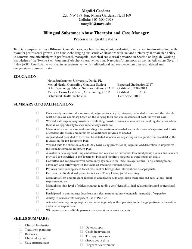 Magdiel Cardona 1220 NW 189 Terr, Miami Gardens, FL 33169 Cellular 305-600-7928 magdiel@nova.edu Bilingual Substance Abuse...